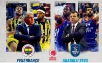 Türkiye Kupası'nda büyük final: Anadolu Efes - Fenerbahçe Beko